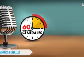 60 Minutos Centrales 25/01/2019