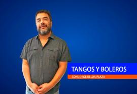 Tangos y Boleros 18/10/2021