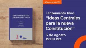 """Participa del lanzamiento del libro """"Ideas Centrales para la Nueva Constitución"""""""