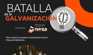 """Proyecto """"Batalla de Galvanización"""" de Nexa busca soluciones de estudiantes en América Latina"""